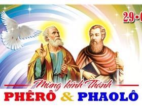 Mừng Kính Thánh Phêrô Và Thánh Phaolô 29/06.